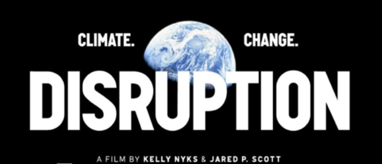 Disruption, a Film by Kelly Nyks and Jared P. Scott